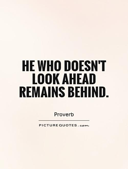 Quotes about looking ahead 113 quotes thecheapjerseys Image collections