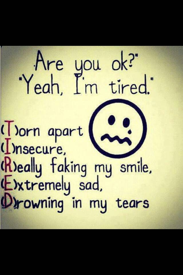 Quotes About Being Really Tired 26 Quotes