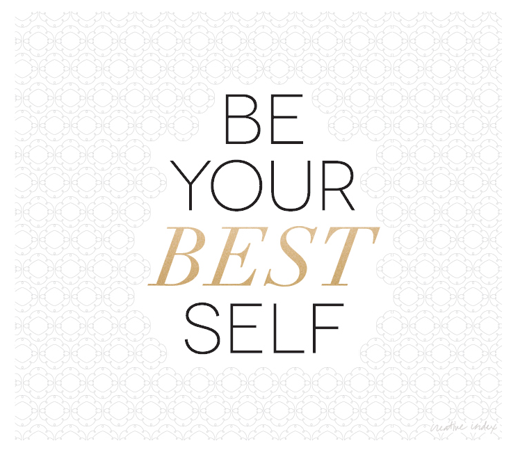 Quotes about Being your best self (31 quotes)