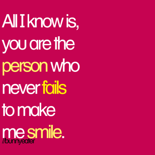 Quotes About Make Me Smile 55 Quotes