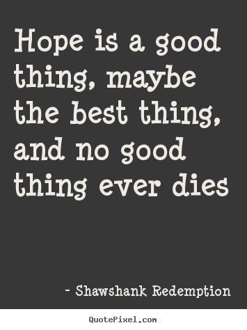 Quotes about Hope and redemption (18 quotes)