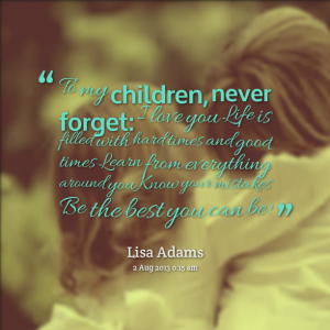 quotes about loving your children 28 quotes