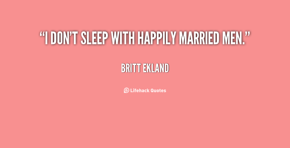 Quotes about Loving married man (15 quotes)