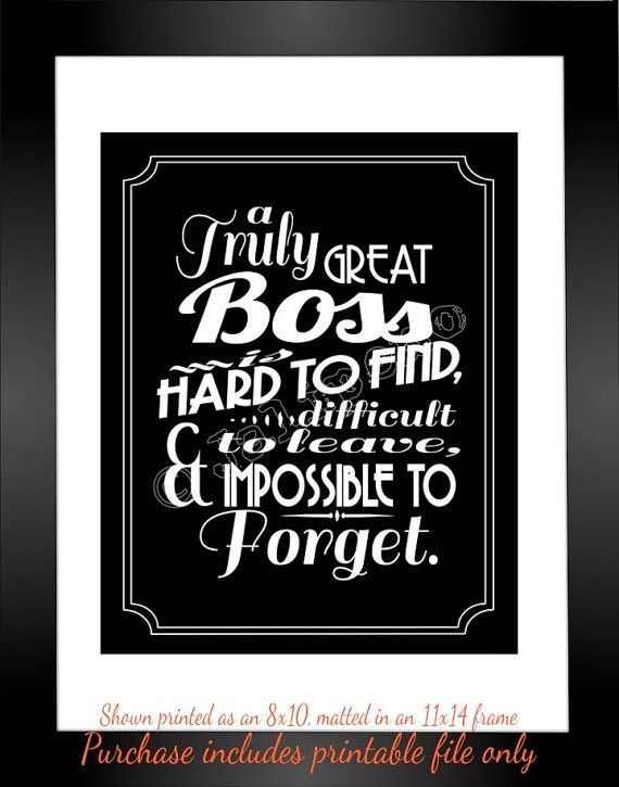 Great Boss Quotes Quotes about Having a great boss (17 quotes) Great Boss Quotes