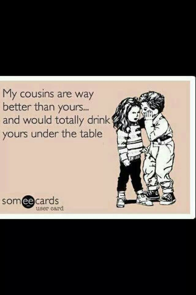Quotes About Cousin Funny