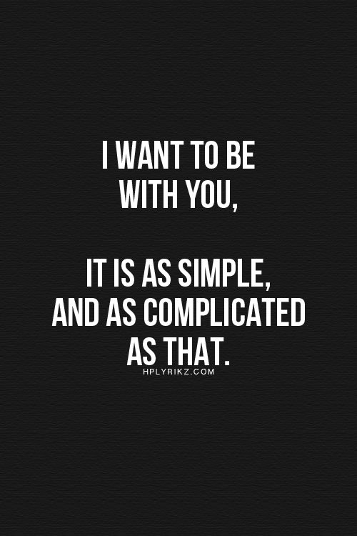 Quotes about It\'s complicated relationship (16 quotes)
