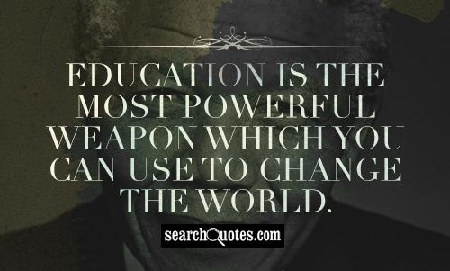 Quotes about Change education 91 quotes