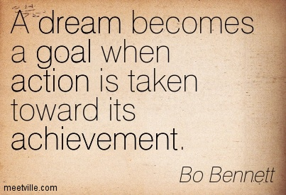 quotes about achieving dreams and goals 53 quotes
