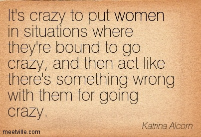 Quotes about Craziest (93 quotes)