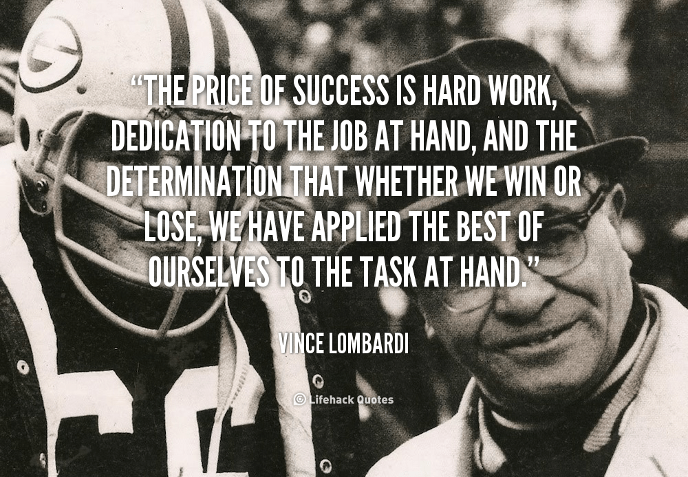 Quotes About Hard Work Vince Lombardi 17 Quotes