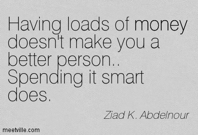 Quotes about Spending money wisely (32 quotes)