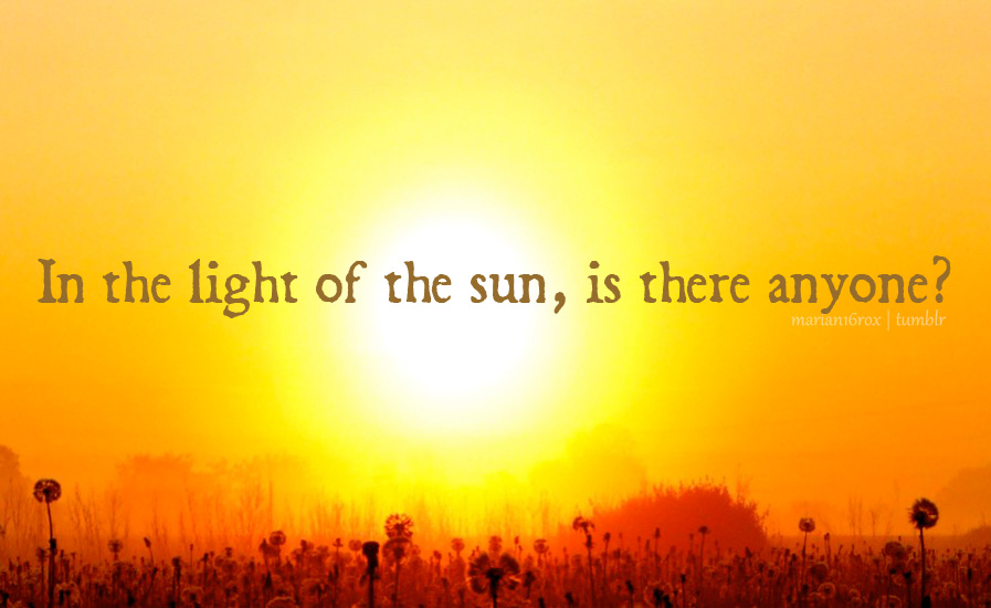Quotes about The Sun (1,018 quotes)