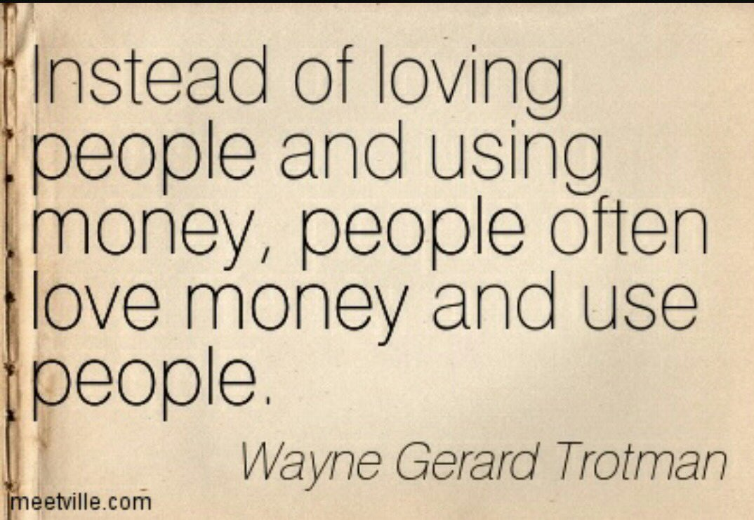 Quotes About Money And Love (344 Quotes