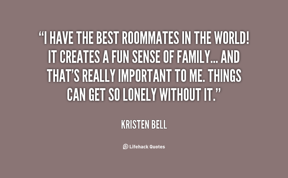 Roommate Quotes | Quotes About Best Roommates 26 Quotes