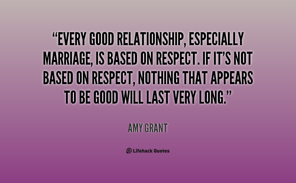 Quotes About Respect In A Marriage 42 Quotes