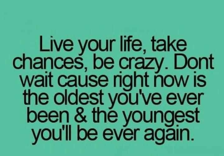 Image result for live life to the fullest