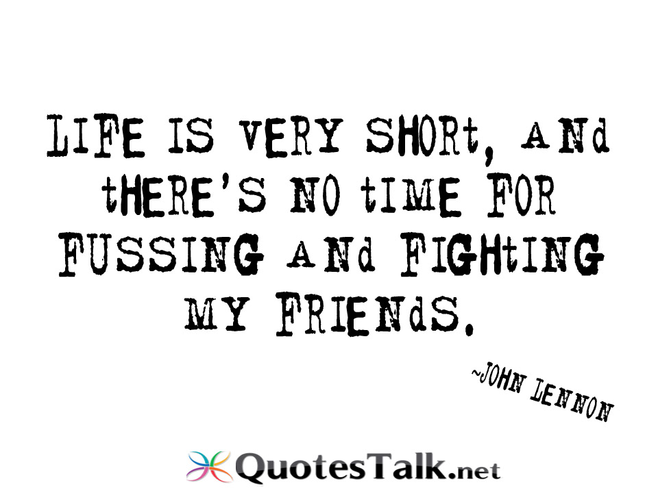 Quotes about Short friends (51 quotes)
