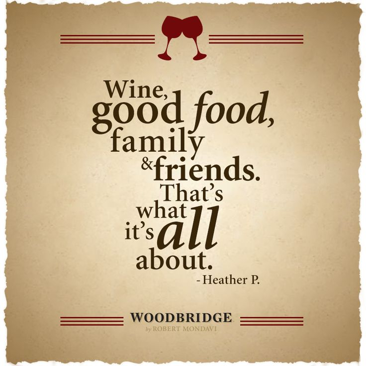 Quotes about Food wine and friends (17 quotes)