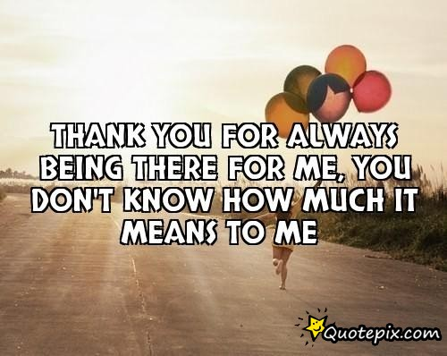 Quotes about Being thanks (59 quotes)