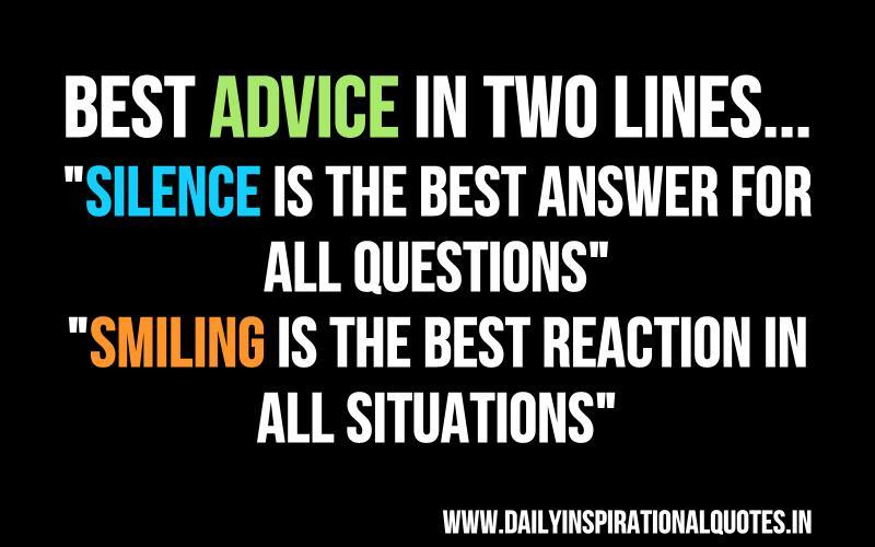 ... BEST ADVICE IN TWO LINES.