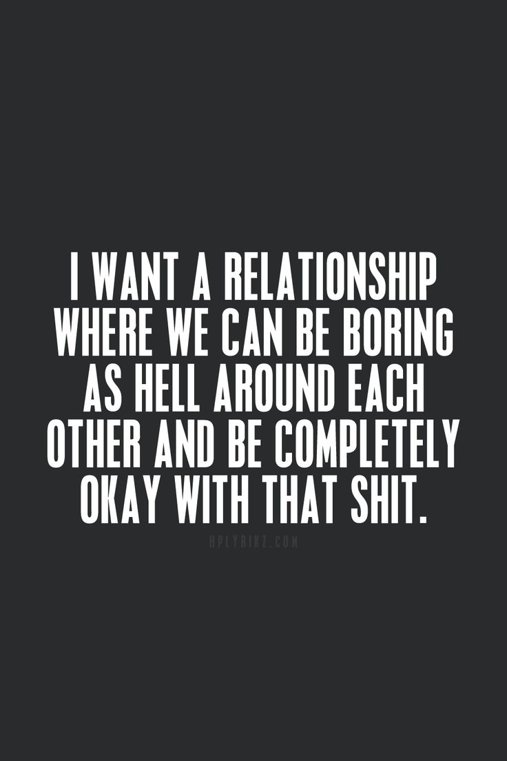 Quotes About Boring Relationships 58 Quotes