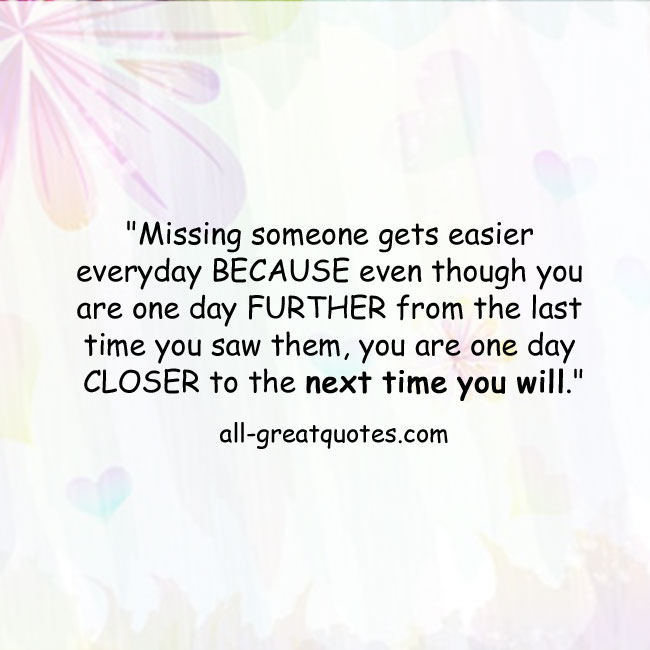 Quotes about Loss and missing someone (11 quotes)