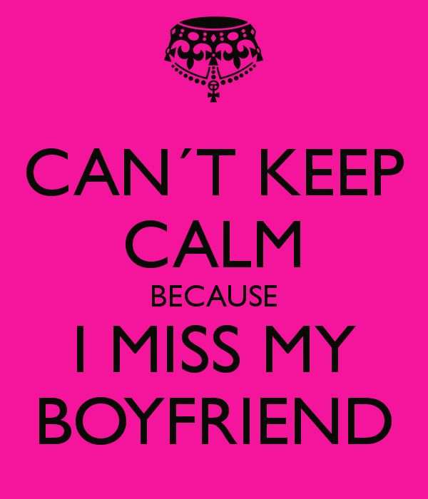 Keep Calm I Love My Boyfriend Quotes Archidev