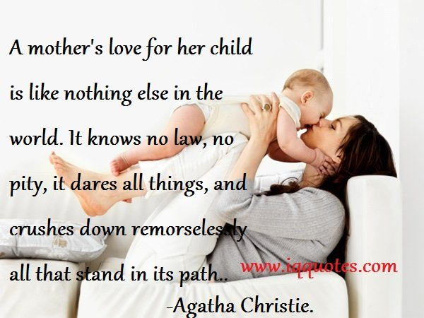 Quotes about Mother and child (261 quotes)