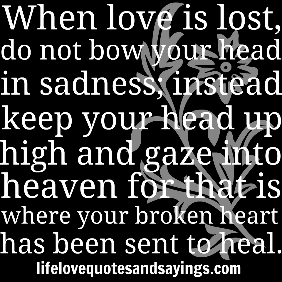 Quotes About Sad Heartbroken 17 Quotes
