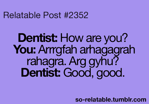 Quotes about Dentist (131 quotes)