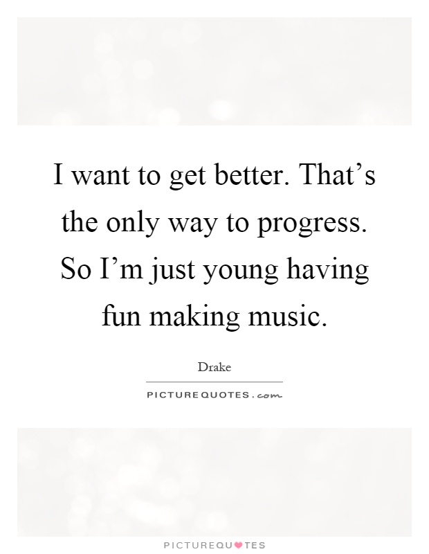Quotes About Youth Having Fun 22 Quotes