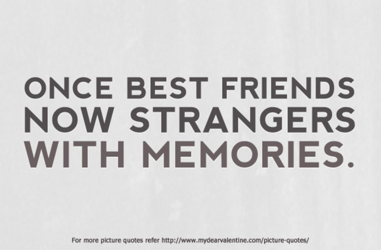 Quotes about Friendship broken 46 quotes