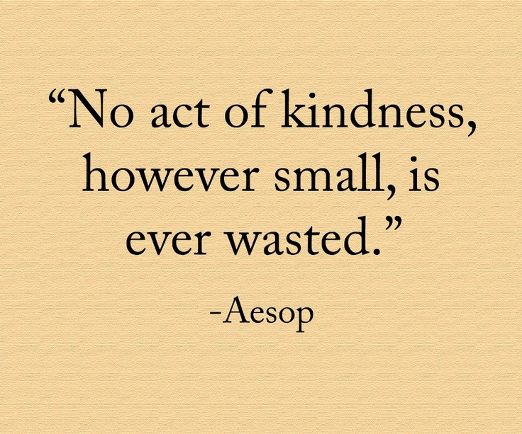 Act Of Kindness Quotes Magnificent Quotes About Small Acts 48 Quotes