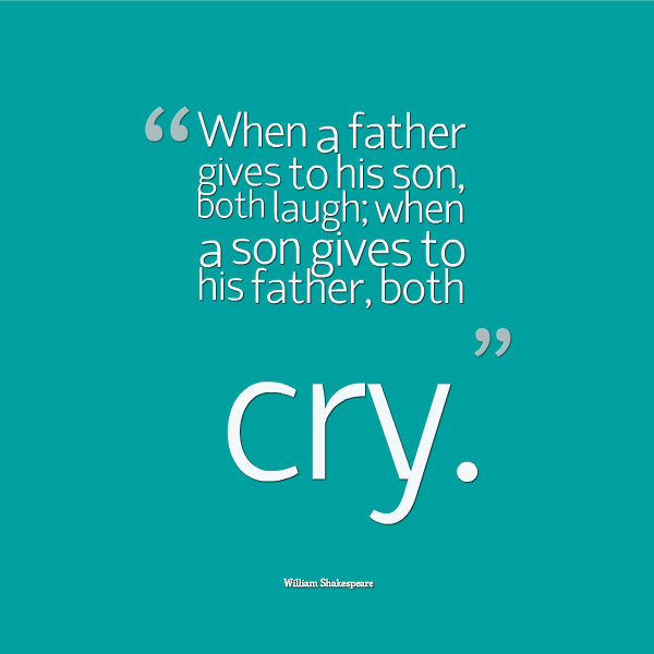 Quotes About Son And Father 217 Quotes