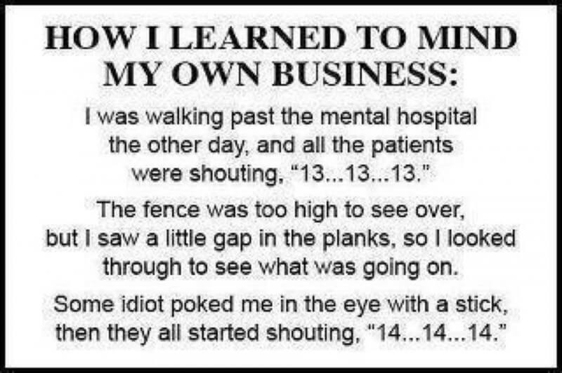 Quotes About Minding My Own Business 46 Quotes