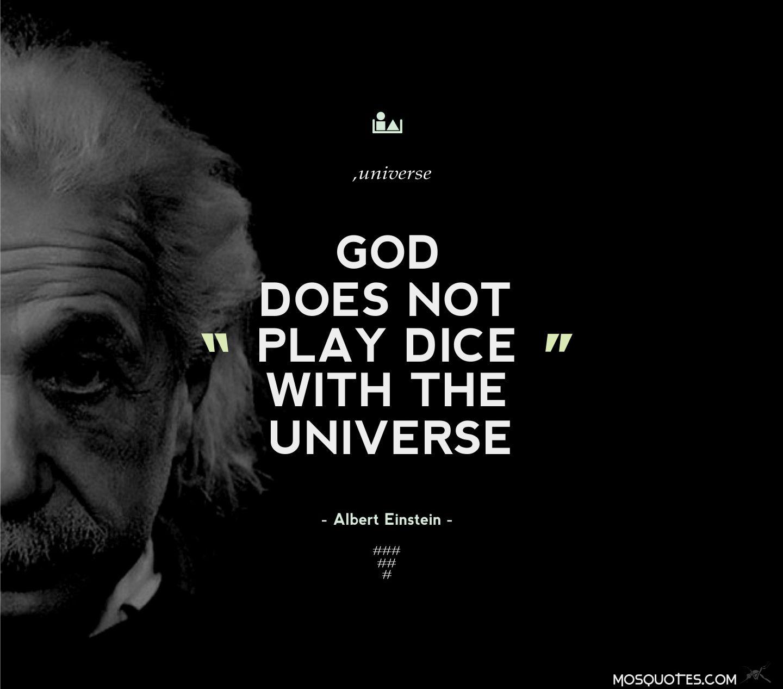 Kết quả hình ảnh cho god doesn't play dice