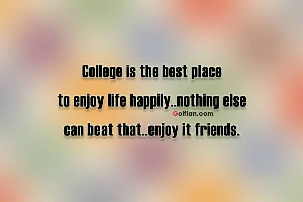 quotes about college friendship quotes