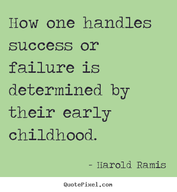 quotes about early childhood quotes