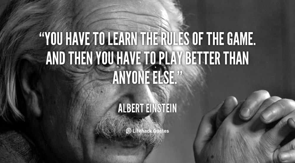 Quotes About Rules Of The Game 113 Quotes