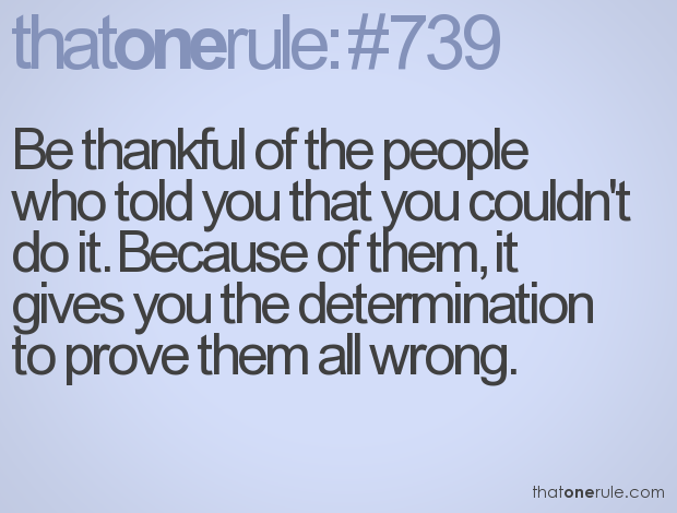 Quotes About Proving Others Wrong 20 Quotes