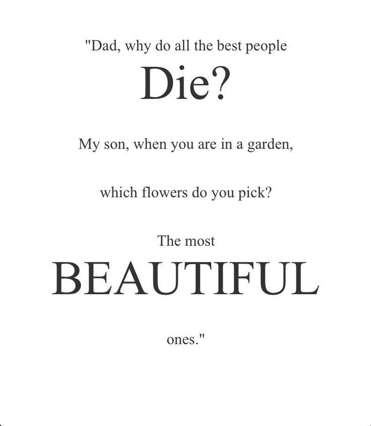Quotes For Someone Dying Too Young Archidev