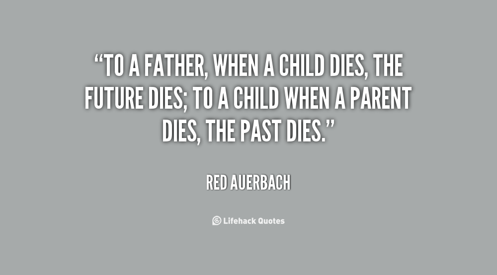Quotes About Children Dying 43
