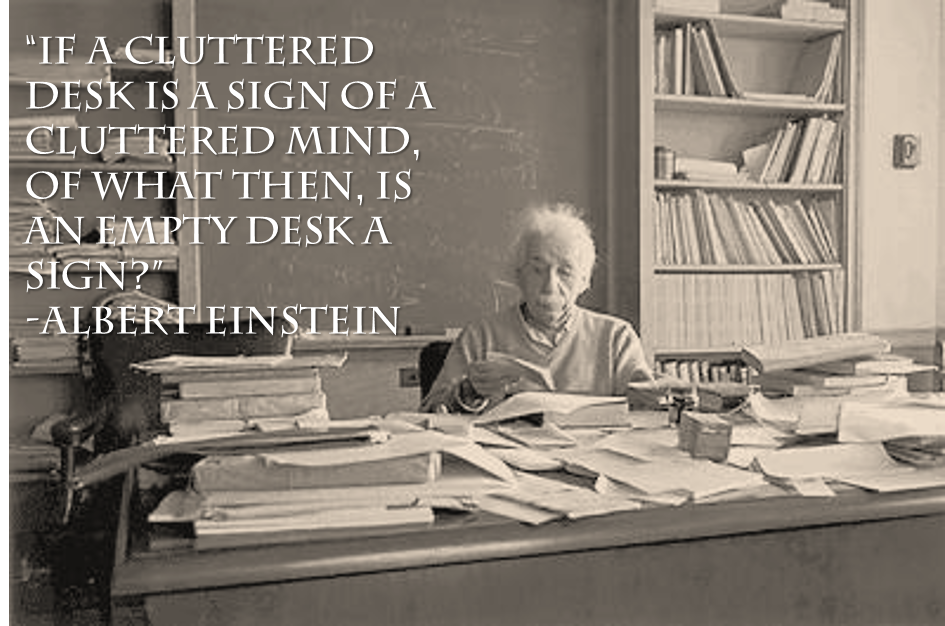 Quotes about Cluttered desk (35 quotes)