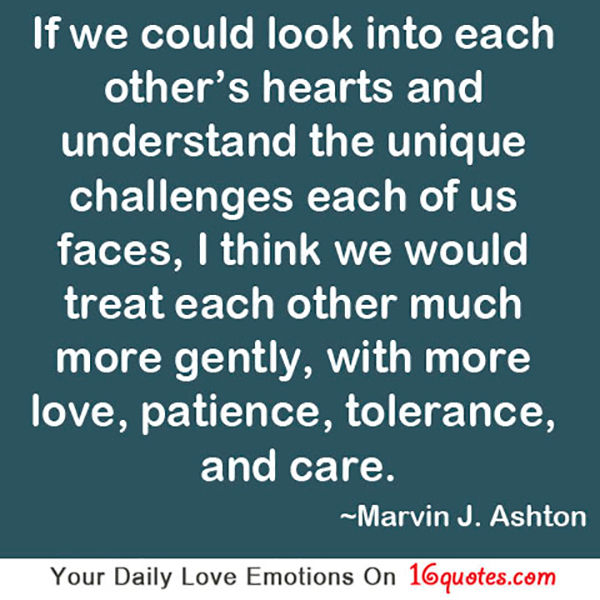 Quotes about Patience understanding and love (29 quotes)