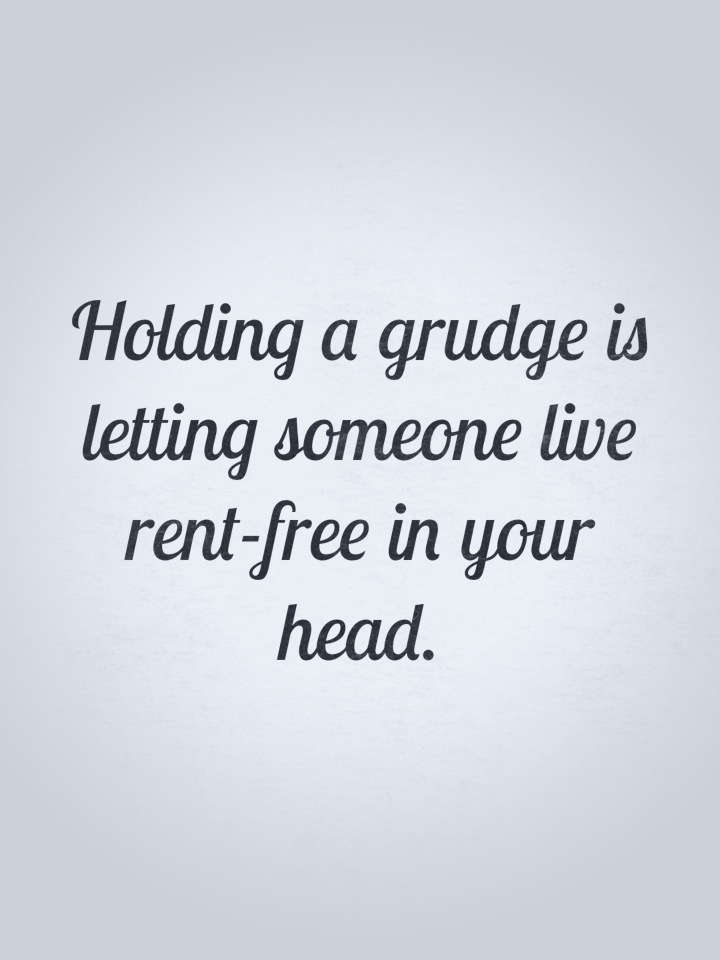 Quotes About Hold A Grudge 37 Quotes
