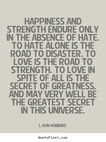 Quotes about Strength and love (183 quotes)