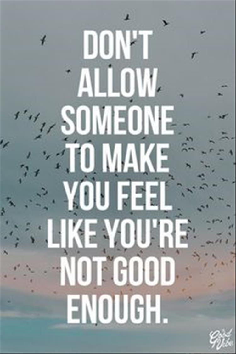Quotes About Being Good Enough 73 Quotes
