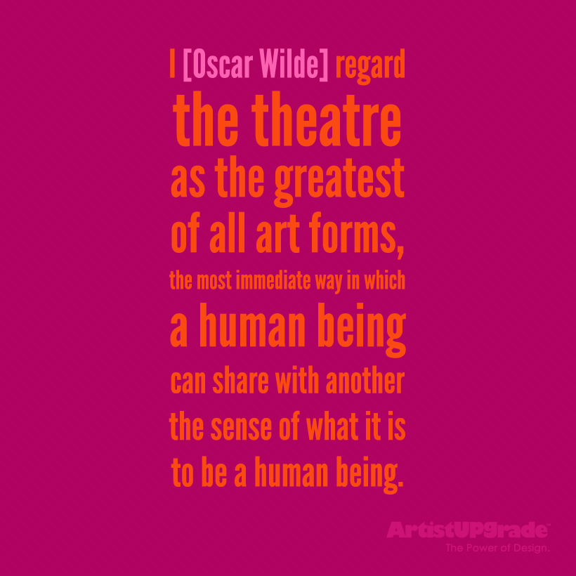 Quotes about Theatre Acting (62 quotes)