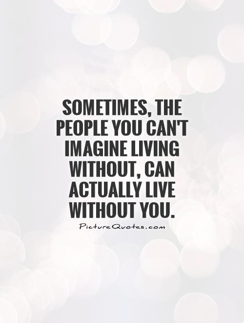 Quotes About Cant Live Without Him 15 Quotes