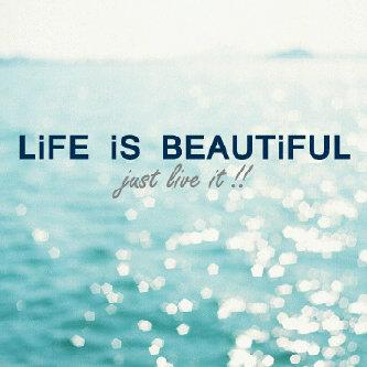 Quotes about Life Is Beautiful (500 quotes)